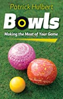 Bowls: Making The Most Of Your