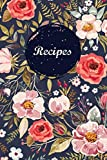 Recipes: Blank Recipe Book Journal to Write In