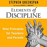 Elements of Discipline: Nine Principles for Teachers and Parents