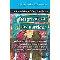 Desprivatizar los partidos: 891044 (360º Claves Contemporáneas)