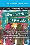 Desprivatizar los partidos (360º Claves Contemporáneas)