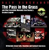 Dale Earnhardt: The Pass in the Grass and Other Incredible Moments from Racing's Greatest Legend with CD (Audio)