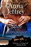 The Love of a Stranger, The Callister Trilogy, Book 2