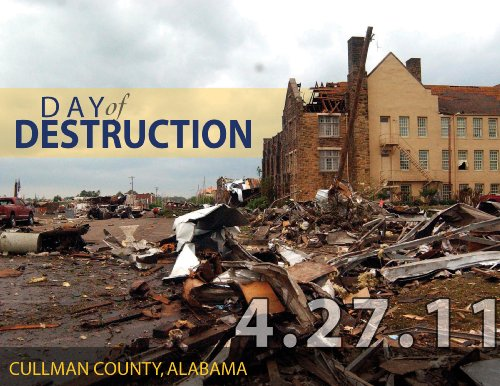 Day of Destruction - Cullman County, Alabama