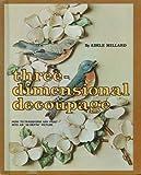 Three-Dimensional Decoupage, Adele Millard, 0806953233