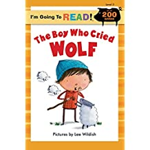 I'm Going to Read® (Level 3): The Boy Who Cried Wolf
