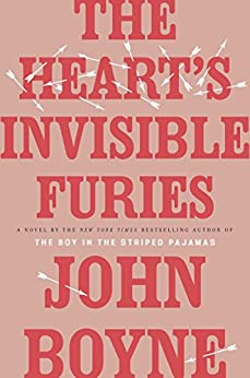 The Heart's Invisible Furies: A Novel by [Boyne, John]