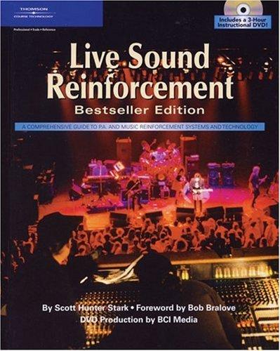 Live Sound Reinforcement Dvd - Live Sound Reinforcement, Bestseller Edition (Hardcover & DVD) by Scott Hunter Stark (2004-12-30)