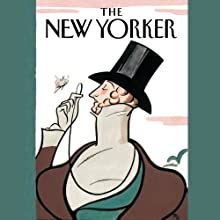The New Yorker, 1-Month Subscription Periodical by  The New Yorker Narrated by Jamie Renell