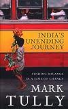 India's Unending Journey, Mark Tully, 1846040175