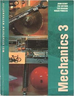 Book MEI Mechanics 3: Bk. 3 (MEI Structured Mathematics (A+AS Level))