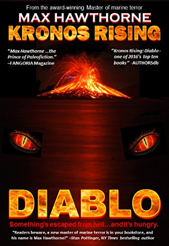KRONOS RISING - DIABLO: Something's escaped from Hell . . . and it's hungry. (English Edition)
