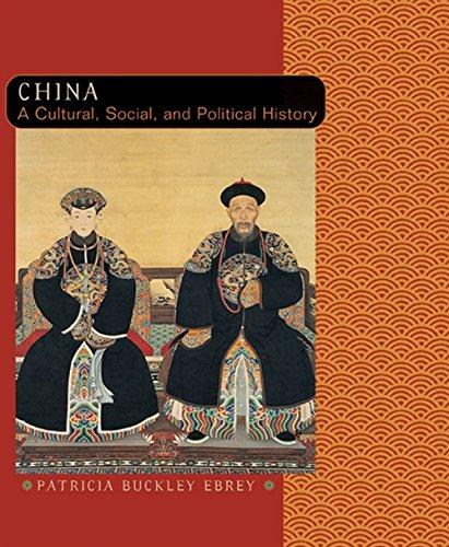 China  A Cultural  Social  And Political History