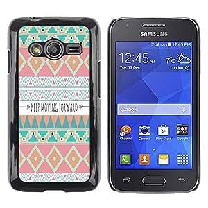 Paccase / SLIM PC / Aliminium Casa Carcasa Funda Case Cover - Moving Forward Motivational Indian - Samsung Galaxy Ace 4 G313 SM-G313F