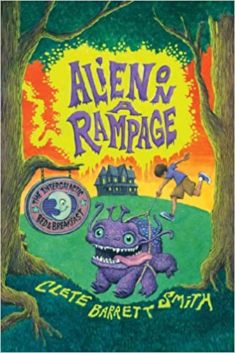 Download online Alien on a Rampage (Intergalactic Bed and Breakfast, The) PDF