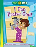I Can Praise God!, Diane Stortz, 0784719373