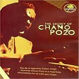 Chano Pozo: The Legacy of Chano Pozo