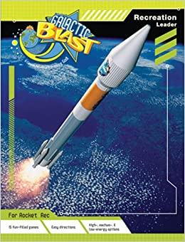 Vacation Bible School 2010 Galactic Blast Recreation Leader Vbs: A Cosmic Adventure Praising God
