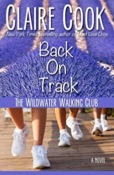 The Wildwater Walking Club: Back on Track 1942671202 Book Cover