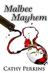 Malbec Mayhem: A