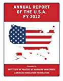 img - for Annual Report of the U.S.A.: FY 2012 book / textbook / text book