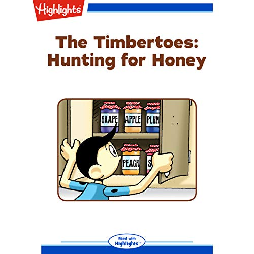 Honey Highlights (The Timbertoes: Hunting for Honey)
