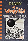 Wrecking Ball (Diary of a Wimpy Kid 14)