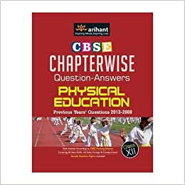 Chapterwise question answers cbse physical education for class 12th chapterwise question answers cbse physical education for class 12th old edition amazon vinay sharma books malvernweather