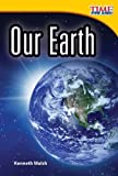 Our Earth, Kenneth Walsh, 1480710520