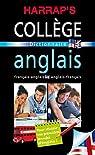 Harrap's collège français-anglais / anglais-français par Harrap's