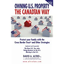Owning U.S. Property The Canadian Way
