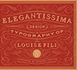 Elegantissima: The Design and Typography of Louise Fili, Books Central
