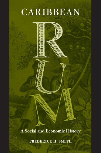 Books : Caribbean Rum: A Social and Economic History