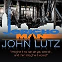 Jericho Man Audiobook by John Lutz Narrated by Scott
