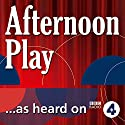 Filthy Rich (BBC Radio 4: Afternoon Play) Radio/TV Program by Michael Butt Narrated by William Beck, Emerald O'Hanrahan, Anna Massey