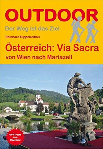 Via Sacra von Wien nach Mariazell (Der Weg ist das Ziel)