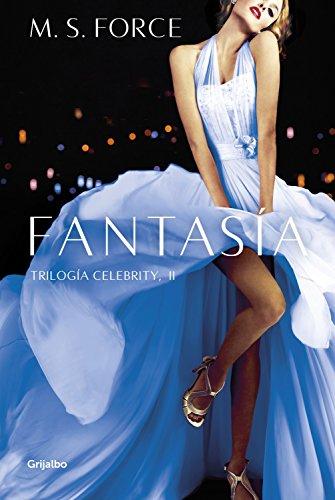 Fantasia / Valorous (Celebrity 2 / Quantum Series 2) (Spanish Edition) [M.S Force  M.S] (Tapa Blanda)