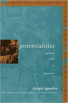 Book Potentialities: Collected Essays in Philosophy (Meridian: Crossing Aesthetics) by Giorgio Agamben (1999-12-31)