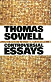 Controversial Essays (Hoover Institution Press Publication)