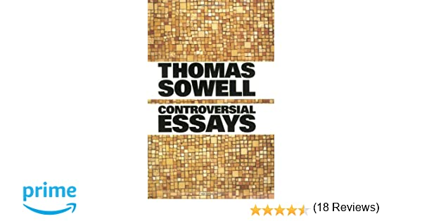 controversial essays hoover institution press publication controversial essays hoover institution press publication thomas sowell 9780817929923 com books