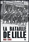 La bataille de Lille : Mai 1940 par Buffetaut