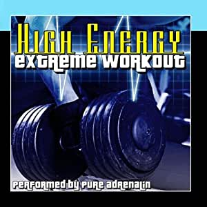 High Energy: Extreme Workout