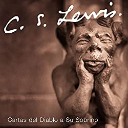 Cartas del Diablo a Su Sobrino [The Screwtape Letters]