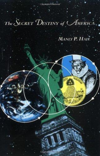 The Secret Destiny of America by Manly P. Hall (2000-06-01) (America Secret Of Destiny)