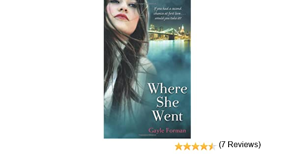 Where She Went (If I Stay): Amazon.es: Gayle Forman: Libros ...