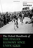 img - for The Oxford Handbook of the Italian Economy Since Unification (Oxford Handbooks) book / textbook / text book
