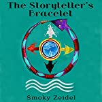 The Storyteller's Bracelet | Smoky Zeidel