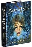 Born to the Dark (The Three Births of Daoloth): 2