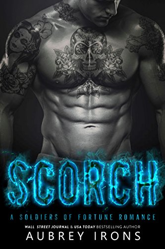Scorch soldiers of fortune book 3 kindle edition by aubrey scorch soldiers of fortune book 3 by irons aubrey fandeluxe PDF