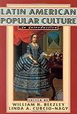 Latin American Popular Culture, , 0842027106